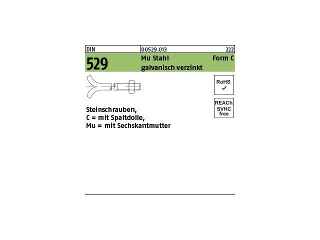 Steinschrauben mit Spaltdolle DIN 529 Mu 3.6 Stahl galvanisch verzinkt Form C